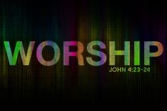 MY FAVORITE BIBLE VERSES ABOUT WORSHIP