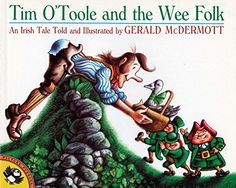Tim O'Toole and the Wee Folk (Picture Puffins) by Gerald McDermott http://www.amazon.com/dp/0140506756/ref=cm_sw_r_pi_dp_gMUTvb18Y8X9R