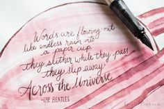 Write with a minimalist fountain pen! Madigan used a Lamy LX Palladium fountain pen and Noodler's Red-Black ink to write out lyrics from a Beatles song. Pin for later.