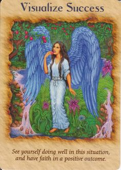 Good Morning All ~ Card of the Day comes from Doreen Virtue's Angel Therapy Cards ~ Visualize Success ~ What a wonderful way to start the weekend! With some positivity! Doreen Virtue, Angels Touch, Angel Readings, Angel Guidance, Angel Prayers, Novena Prayers, Oracle Tarot, Angel Cards, Guardian Angels