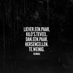 New Quotes Deep Love Nederlands Ideas Dutch Quotes, New Quotes, Words Quotes, Wise Words, Motivational Quotes, Funny Quotes, Inspirational Quotes, Sayings, Qoutes