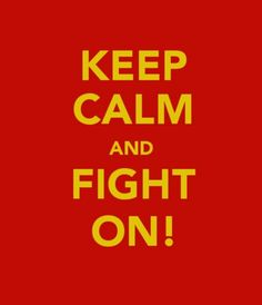Keep Calm and Fight On! USC Want to find this and have it framed for the boys' playroom Great Quotes, Quotes To Live By, Me Quotes, Quotable Quotes, Iowa State Cyclones, Iowa Hawkeyes, This Is Your Life, Usc Trojans, University Of Southern California