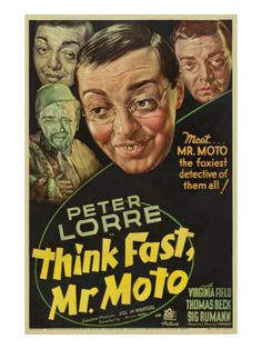 Think Fast, Mr. Moto, Peter Lorre, 1937 Premium Poster-Think Fast, Mr. Moto is a 1937 film featuring a mysterious Japanese detective named Mr. Moto. It is the first of eight films in the Mr. Moto series, all based on Mr. Moto novels written by John P. Marquand. The film stars Peter Lorre as the title character, as well as Virginia Field and Thomas Beck. The film sees Mr. Moto working to stop a secret smuggling operation.