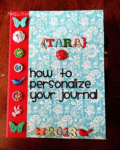 How to Personalize Your Journal with Mod Podge and Mod Melts