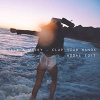 Whilk & Misky - Clap Your Hands (Addal Edit) by ADDAL on SoundCloud