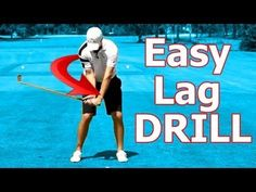 Online Golf Instruction: Best Drill Ever to Create Golf Swing Lag - YouTube
