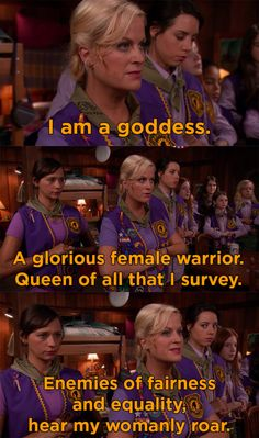 When you want to feel powerful: | 15 Leslie Knope Quotes To Chant In The Mirror When The Patriarchy's Got You Down