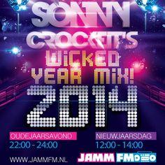 Dutch Sonny Crocket on JammFm Wicked Year Mix 2014