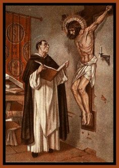 """One night, in the chapel of the Dominican priory in Naples where St.  Thomas was then  living, the sacristan concealed himself to watch the  saint at prayer. He saw him lifted  into the air, and heard Christ speaking  to him from the crucifix on the chapel wall:   """"Thomas, you have written well of me. What reward will you have?""""   """"Lord, nothing but yourself.""""   (The Blue Army, SOUL Magazine)"""