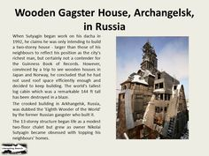 Wooden Gagster House, Archangelsk, in Russia
