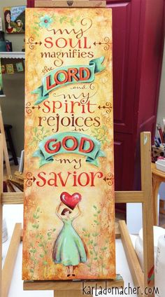Magnify the Lord - Karla Dornacher  http://karladornacher.typepad.com/karlas_korner/   LOVER HER ARTWORK