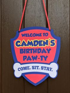 Paw Patrol Birthday Party Front Door Sign come sit play? Third Birthday, 4th Birthday Parties, Baby Birthday, Birthday Ideas, Paw Patrol Party, Paw Patrol Birthday, Cumple Paw Patrol, Puppy Party, Party Ideas