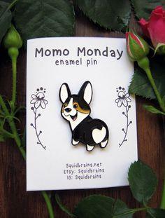 Momo Monday enamel pin of tri color pembroke corgi by Squidbrains
