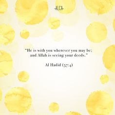 Think twice before you act and speak, Ladies! Because Allah SWT is watching you. Everytime.  #Alca