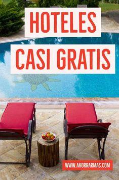 Vacaciones y Hoteles casi gratis