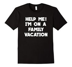 Help ME! I'm On Family Vacation Funny T-Shirt