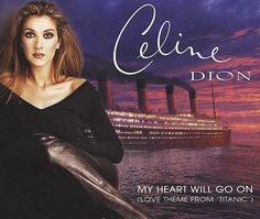"The Best Pop Songs Ever Recorded: Celine Dion - ""My Heart Will Go On"" (1997)"