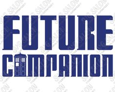 Doctor Who Future Companion SVG Cut File Set for Vinyl Onesie Decals in SVG, EPS, DXF, JPEG, & PNG for Cricut, Silhouette, & Brother ScanNCut Machines