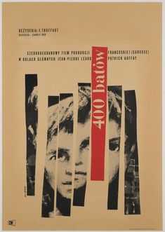 The exceedingly rare Polish film poster for Truffaut's first full-length, and influential New Wave, film The 400 Blows (Les quatre cents coups). We adore Swierzy Polish Movie Posters, Polish Films, Cinema Posters, Film Posters, Jean Pierre Leaud, Yale School Of Art, Michael Bierut, Contemporary Artwork, Sale Poster