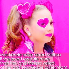I think Melissa does Love Maddie more than Her. Like in season 5 when Kenzie beat Maddie Melissa said I think Maddie should have won not Kenzie
