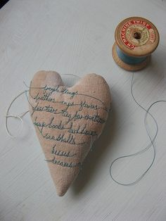 make a cute gift ornament  tiny words stitched on a heart ~ I love this