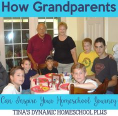 How Grandparents Can Inspire Your Homeschool Journey @ Tina's Dynamic Homeschool Plus