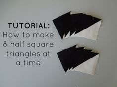 HST Tutorial 8 at a time - Made by Rachel @ Quiltineering