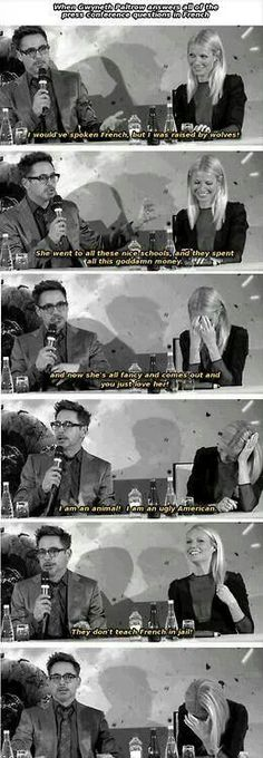 """""""Sweet, civilized Gwenyth Paltrow. Bless her for slumming with an animal like me."""" -RDJ"""
