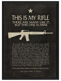 Just like The Marine Hymn, you never forget this! This is My Rifle by Artwork Enclosed at Gilt for the man cave Once A Marine, Marine Mom, Us Marine Corps, Marine Corps Quotes, Military Quotes, Military Humor, Military Life, Usmc Quotes, Military Veterans