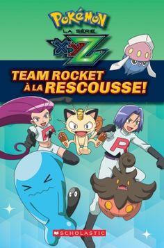 Team Rocket to the Rescue! (Pokémon  Kalos Reader  2) by . 7a83495dd4a