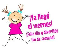 Happy Weekend, Happy Friday, Days Of Week, Twin Mom, Its Friday Quotes, Spanish Quotes, Good Morning Quotes, Funny Cute, Good Day