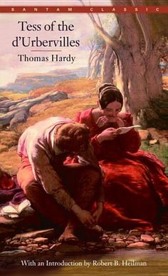 Tess of the d'Urbervilles by Thomas Hardy - 1001 Books Everyone Should Read Before They Die (Bilbary Town Library: Good for Readers, Good for Libraries)