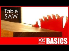 7 Things To Get You Started Using A Table Saw | WWMM BASICS | Woodworking for Mere Mortals