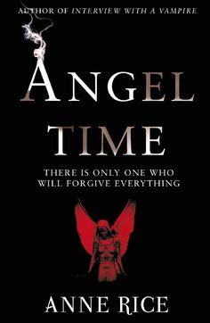Angel Time by Anne rice: Book #Review