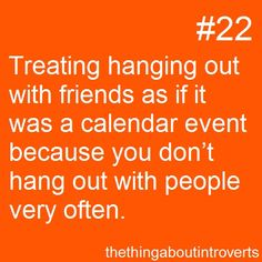 """The thing about introverts #22 Isn't it a calendar event for everyone?! This is so me...need to mentally prepare for """"going out"""""""