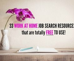 33 Work at home resources - FREE