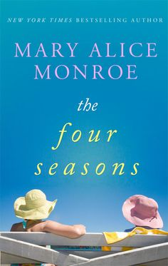The Four Seasons - Kindle edition by Mary Alice Monroe. Literature & Fiction Kindle eBooks @ Amazon.com.