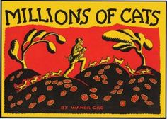 MILLIONS OF CATS. FINE IN ORIGINAL PUBLISHER'S SLIP CASE with pictorial label (edges neatly reinforced). LIMITED TO ONLY 250 NUMBERED COPIES SIGNED BY GAG AND CONTAINING AN ORIGINAL WOOD ENGRAVING ALSO SIGNED BY GAG! A high spot of children's literature and one of the best books for children of all time!