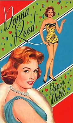 Donna Reed~ paper dolls...