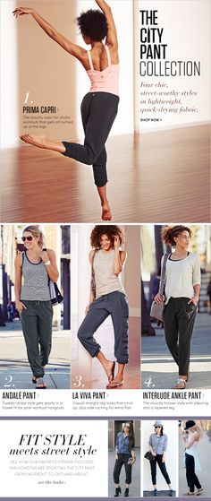 I have the La Viva pants. They feel like a dream and are flattering too! Pants & Bottoms | Athleta
