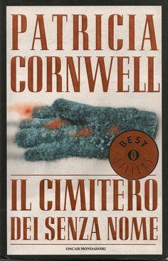 Patricia Cornwell - From Potter's field  Patricia Cornwell - Il cimitero dei senza nome