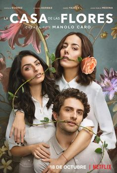 La Casa De Las Flores is back with its second season this October. Key art captured by Matthias Clamer Tv Series To Watch, Movies And Series, Comedy Series, Netflix Movies, Hd Movies, Movie Tv, Netflix Time, Netflix And Chill, Home