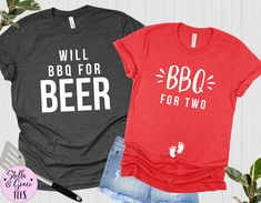 BBQ for Two, Will BBQ for Beer, Funny Couples Pregnancy Announcement Shirts, Baby Reveal Tshirt, Pregnant Tshirt, Mom and Dad to Be, BBQ Tee Pregnancy Announcement Shirt, Pregnancy Shirts, Beer Funny, Funny Couples, Boyfriend Style, Mom And Dad, Fitness Fashion, Bbq, Shirt Designs