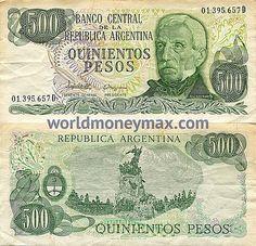WorldMoneyMax.com :: Argentina 500 Peso 1977 banknote. BANCO CENTRAL de la REPUBLICA ARGENTINA / QUINIENTOS PESOS / Gral. SAN MARTIN / CASA DE MONEDA DE LA NACION (SERIE 1977-1982)...