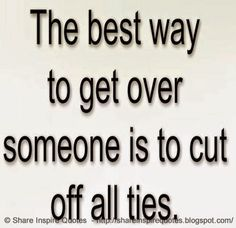 cut off ties because they didn't want you in their life anyway......