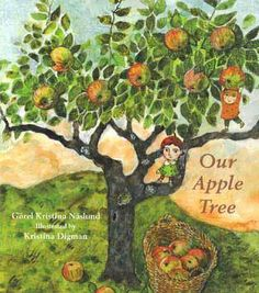 Our Apple Tree - illustrated by Kristina Digman