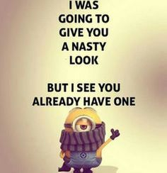 Today Funny Minions from Tulsa (08:42:21 PM, Wednesday 26, October 2016 PDT) –... - minion quotes, Quotes - Minion-Quotes.com