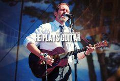 Reason 08: He plays guitar