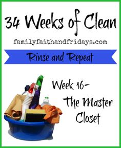 Family, Faith, and Fridays: 34 Weeks of CleanRinse and Repeat: Week 16-The Mas...