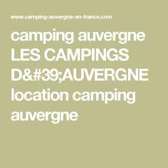 camping auvergne LES CAMPINGS D'AUVERGNE location camping auvergne